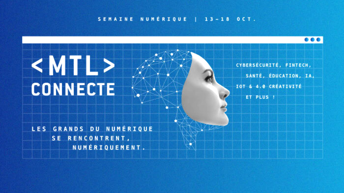 The success of the MTL CONNECT event
