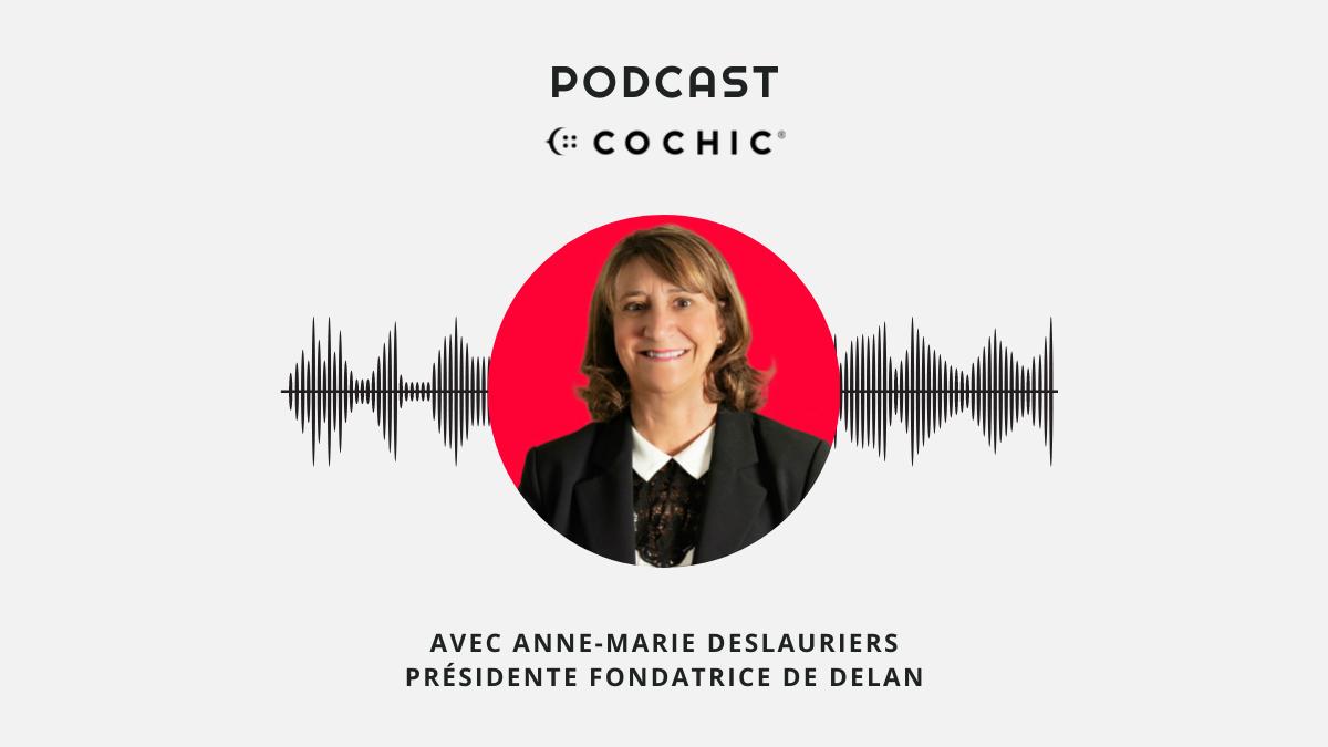 DELAN invité au Podcast de Cochic